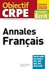 Télécharger le livre :  Objectif CRPE  Annales Français 2020