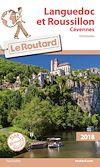 Guide du Routard Languedoc Roussillon (Cévennes) 2018 | Gloaguen, Philippe