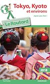 Guide du Routard Tokyo-Kyoto et environs 2018 | Collectif,