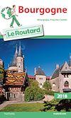 Guide du Routard Bourgogne 2018 | Gloaguen, Philippe