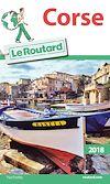 Guide du Routard Corse 2018 | Gloaguen, Philippe