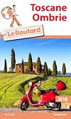 Guide du Routard Toscane, Ombrie 2018 | Collectif,