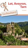 Guide du Routard Lot, Aveyron, Tarn 2018 | Collectif, . Auteur