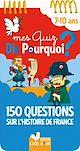 Télécharger le livre : 150 questions sur l'Histoire de France
