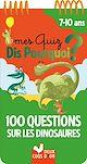 Télécharger le livre : 100 questions sur les dinosaures