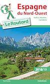 Guide du Routard Espagne du Nord Ouest 2018/19 | Collectif, . Auteur