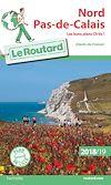 Guide du Routard Nord, Pas-de-Calais 2018/19 | Collectif, . Auteur