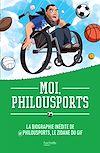 Télécharger le livre :  Moi, Philousports