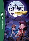 Télécharger le livre : Les aventuriers de l'étrange 04 - Le mystère du dragon aux yeux rouges