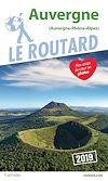 Guide du Routard Auvergne 2019