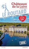 Châteaux de la Loire : Touraine et Berry : 2019