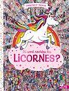 Télécharger le livre :  Où sont cachées les licornes ?