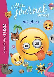 Téléchargez le livre :  emoji TM mon journal 01 - Moi, jalouse ?