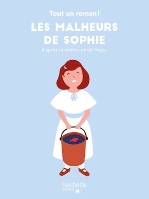 Téléchargez le livre :  Tout un roman - Les malheurs de Sophie