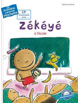 Téléchargez le livre :  Premières lectures CP2 Zékéyé - Zékéyé à l'école