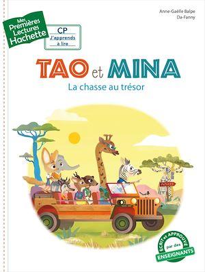 Téléchargez le livre :  Premières lectures CP1 Tao et Mina - La chasse au trésor