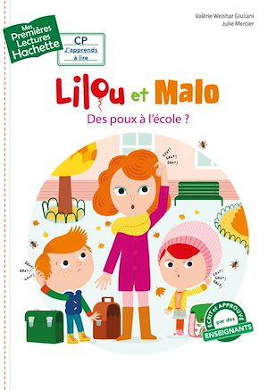 Téléchargez le livre :  Premières lectures CP1 Lilou et Malo - Des poux à l'école ?