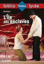 Download this eBook Bibliolycée - L'Ile des esclaves, Marivaux