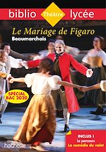 Download this eBook Bibliolycée - Le Mariage de Figaro, Beaumarchais Bac 2020