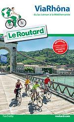 Download this eBook Guide du Routard ViaRhôna