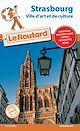 Télécharger le livre : Guide du Routard Strasbourg