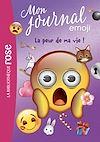 Télécharger le livre :  emoji TM mon journal 02 - La peur de ma vie !