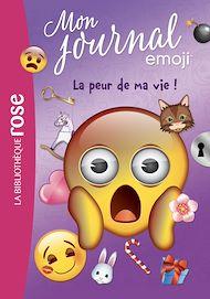 Téléchargez le livre :  emoji TM mon journal 02 - La peur de ma vie !