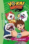 Télécharger le livre : Yo-kai Watch 24 - Le Roi des nuls