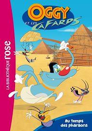 Téléchargez le livre :  Oggy et les cafards 01 - Au temps des pharaons
