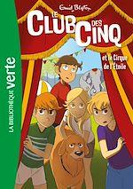 Téléchargez le livre :  Le Club des Cinq 06 - Le Club des Cinq et le cirque de l'étoile