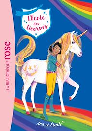 Téléchargez le livre :  L'école des Licornes 03 - Ava et Etoile