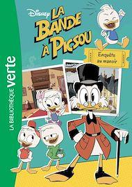 Téléchargez le livre :  La bande à Picsou 05 - Enquête au manoir
