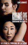 Télécharger le livre :  Killing Eve 1 - Codename Villanelle