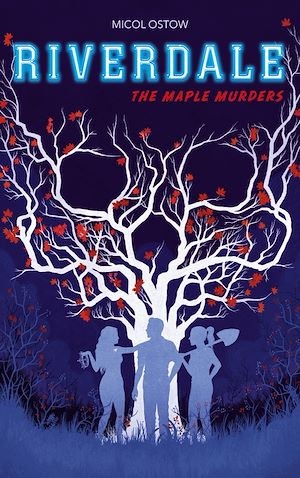 Riverdale - The Maple Murders