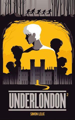 Underlondon - Tome 2 | Lelic, Simon. Auteur