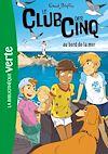 Télécharger le livre :  Le Club des Cinq 11 - Le Club des Cinq au bord de la mer