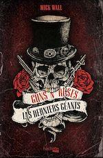 Download this eBook Guns n' Roses, les derniers géants