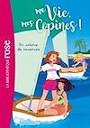 Télécharger le livre :  Ma vie, mes copines 15 - En colonie de vacances