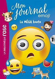 Téléchargez le livre :  emoji TM mon journal 05 - La MEGA honte