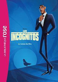 Téléchargez le livre :  Les Incognitos - Le roman du film