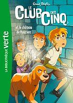 Téléchargez le livre :  Le Club des Cinq 12 - Le Club des Cinq et le château de Mauclerc