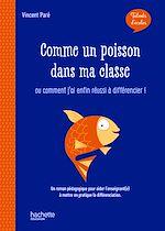 Download this eBook Talents d'école - Comme un poisson dans ma classe - PDF Web - Ed. 2019