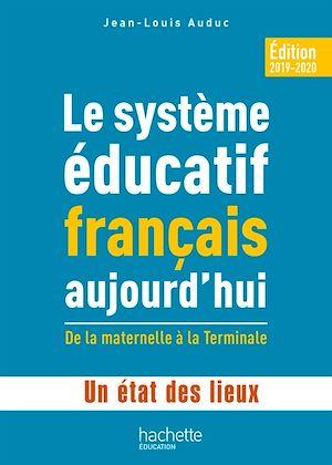 Téléchargez le livre :  Profession enseignant - Le Système éducatif français aujourd'hui - PDF Web - Ed. 2019