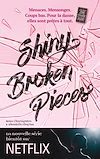 Télécharger le livre :  Tiny Pretty Things - Tome 2 - Shiny Broken Pieces