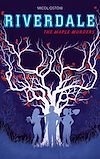 Télécharger le livre :  Riverdale - The Maple Murders
