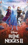 Télécharger le livre :  La Reine des Neiges 2 - Le roman du film