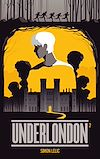 Télécharger le livre :  Underlondon - Tome 2