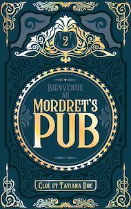 Téléchargez le livre :  Bienvenue au Mordret's Pub - Tome 2