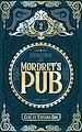 Télécharger le livre : Bienvenue au Mordret's Pub - Tome 2