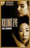 Télécharger le livre :  Killing Eve - Codename Villanelle - Episode 3